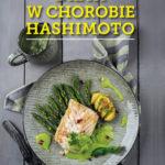 Dieta w chorobie Hashimoto książka