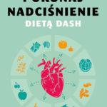 Zasady diety w nadciśnieniu