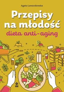 przepisy anti-aging