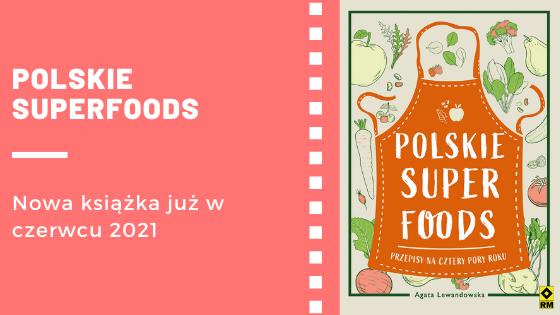 polskie superfoods książka